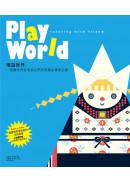 Play World ���C�@�ɡG�{�ѥ@�ɦU�a�B�̪ͭ�����G�Ƶۦ��